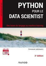 Python pour le data scientist ; des bases du langage au machine learning (2e édition)  - Emmanuel Jakobowicz