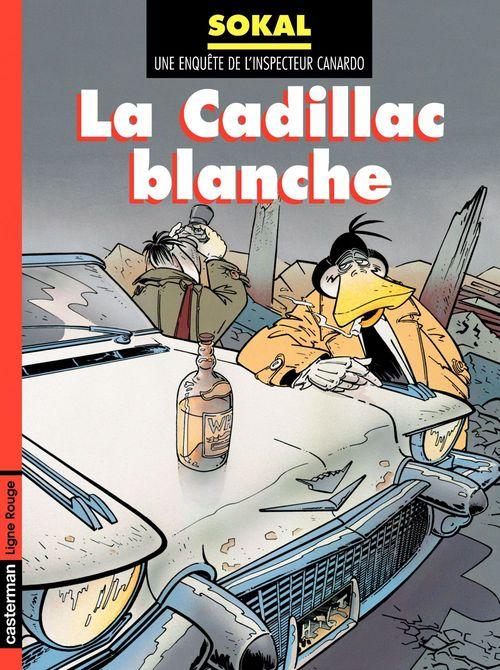 Canardo T.6 ; la Cadillac blanche
