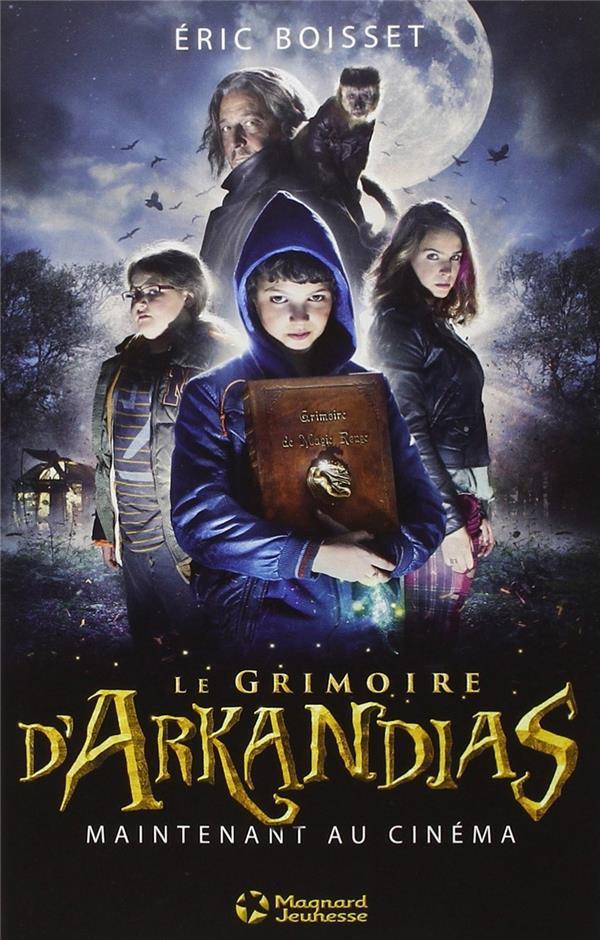 Arkandias T.1 ; le grimoire d'Arkandias
