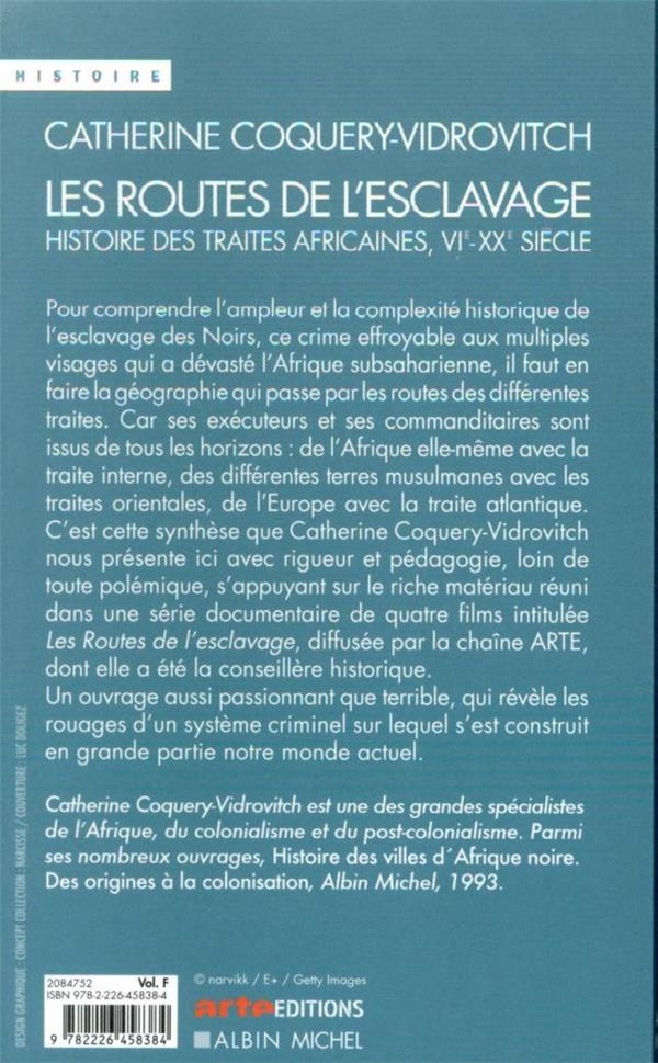 Les routes de l'esclavage ; histoire des traites africaines, VIe-XXe siècle