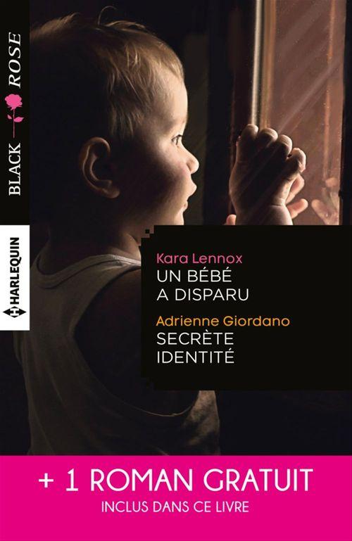 Un bébé a disparu ; secrète identité ; face au doute