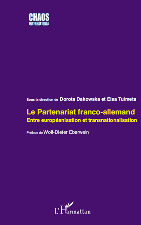 Le partenariat franco-allemand entre europénanisation et transnationalisation