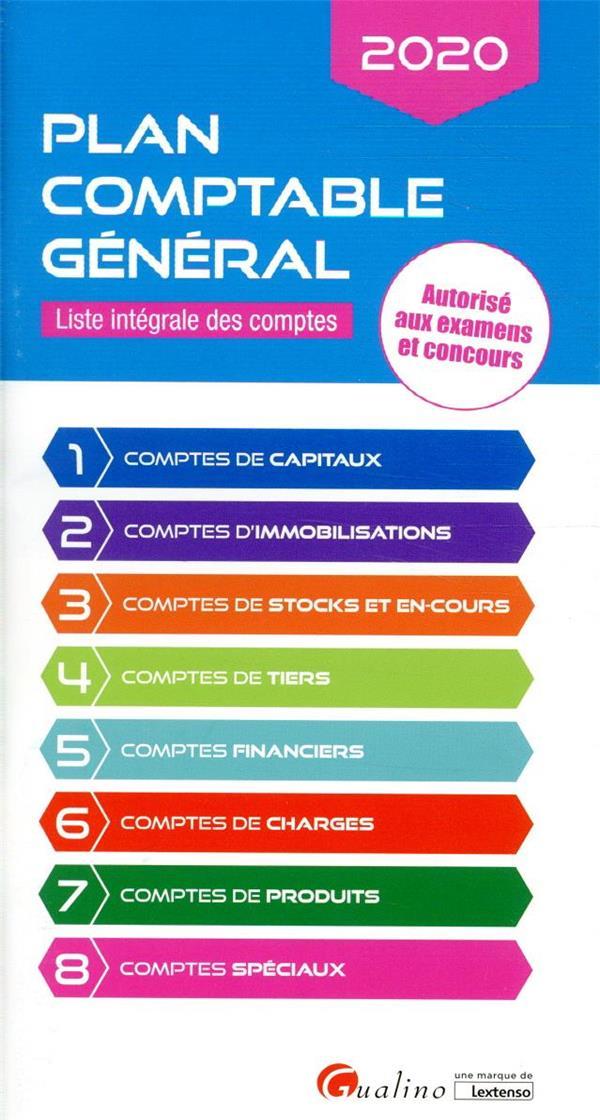 Plan comptable général ; liste intégrale des comptes ; autorisé aux examens et concours (édition 2020)