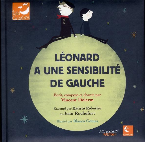 Léonard a une sensibilité de gauche