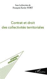 Contrat et droit des collectivités territoriales  - Francois-Xavier Fort