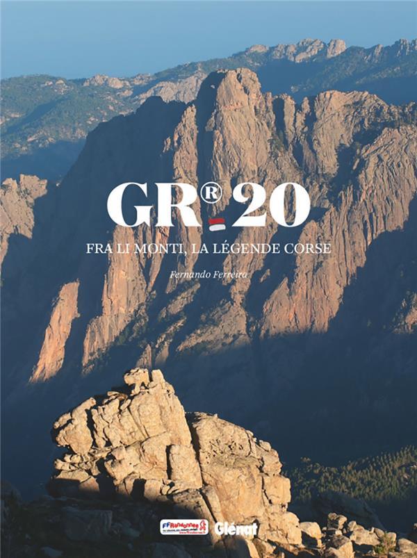 GR20 : Fra li monti, la légende corse
