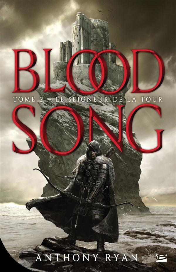 Blood song T.2 ; le seigneur de la tour