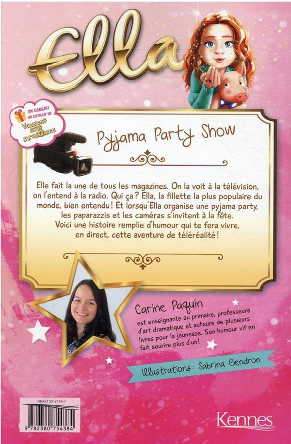 Ella t.1 ; pijama party show