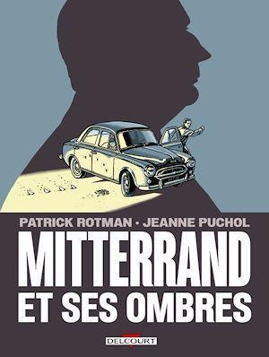 Mitterrand et ses ombres