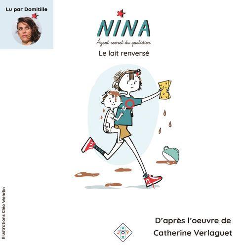 Vente AudioBook : Nina, agent secret du quotidien (Tome 3) - Le lait renversé  - Catherine Verlaguet