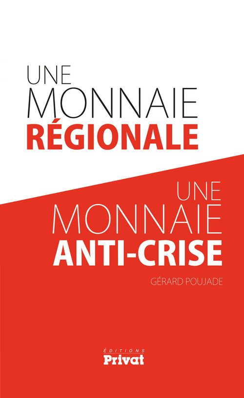 Une monnaie régionale, une monnaie anti-crise