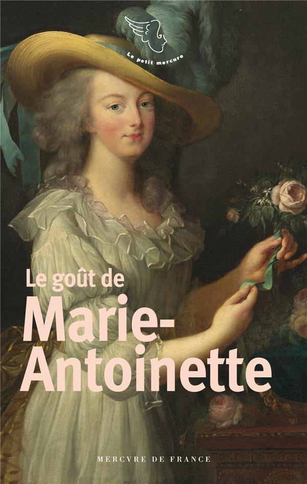 Le goût de Marie-Antoinette