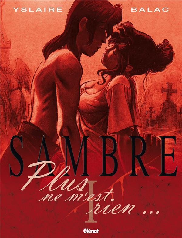 SAMBRE T.1  -  PLUS NE M'EST RIEN...
