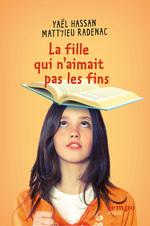 Vente EBooks : La fille qui n'aimait pas les fins  - Yaël Hassan - Matt7ieu Radenac