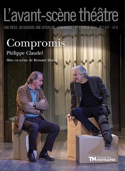Revue l'avant-scene theatre n.1457 ; compromis