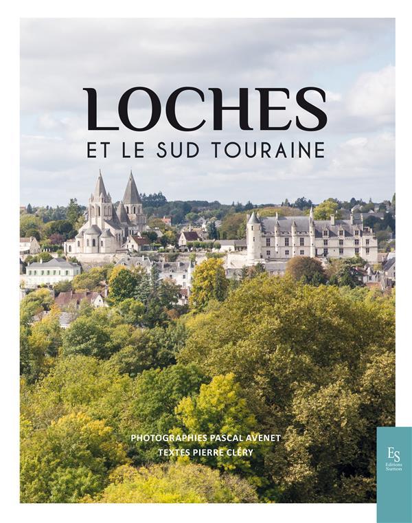 Loches et le Lochois