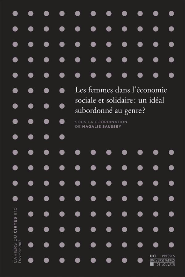 Les femmes dans l'économie sociale et solidaire: un idéal subordonné au genre?