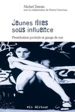 Vente Livre Numérique : Jeunes filles sous influence  - Patrice Corriveau - Michel Dorais