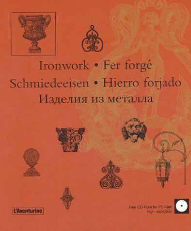 Iron work / fer forgé / schmiedeeisen / hierro forjado