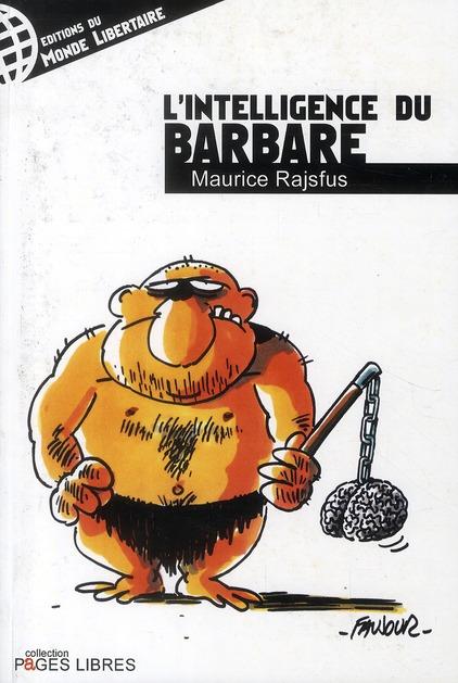 L'intelligence du barbare