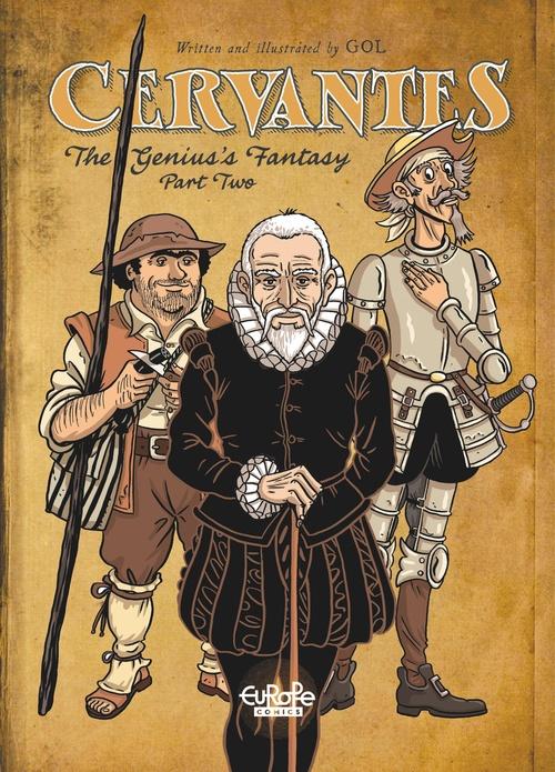 Cervantes - Volume 2 - The Genius's Fantasy, Part II
