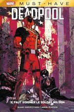 Deadpool ; il faut soigner le soldat Wilson  - Swierczynski Duane