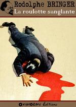 La roulotte sanglante  - Rodolphe Bringer