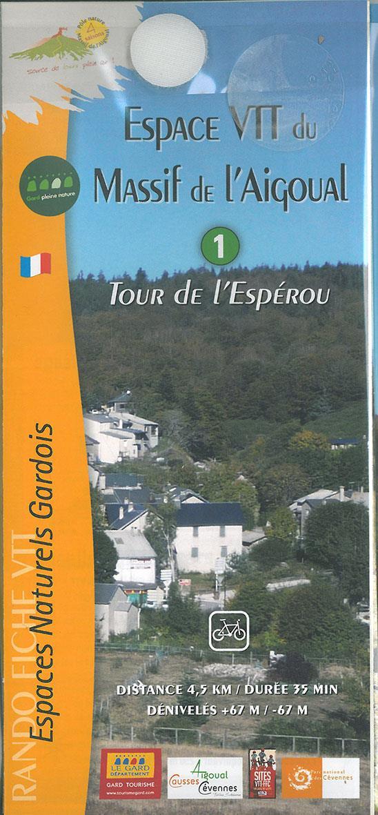 Espace vtt du Massif de l'Aigoual t.1 tour de l'Espérou