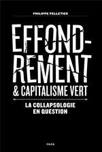 Couverture de Effondrement et capitalisme vert ; la collapsologie en question