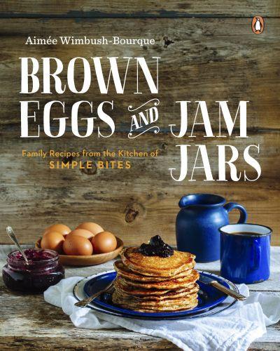Brown Eggs and Jam Jars