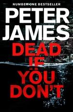 Vente Livre Numérique : Dead If You Don't  - Peter JAMES