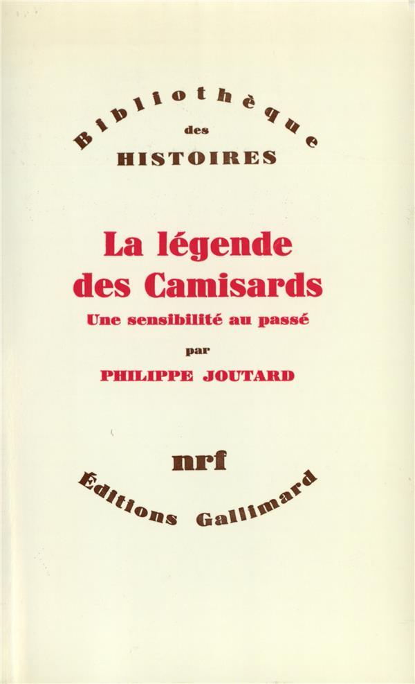 La légende des Camisards ; une sensibilité au passé