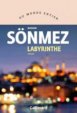 Labyrinthe  - Burhan Sonmez