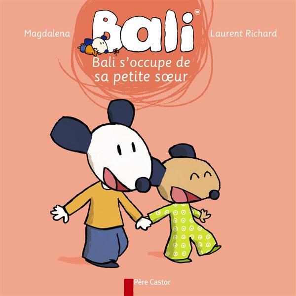 Bali s'occupe de sa petite soeur