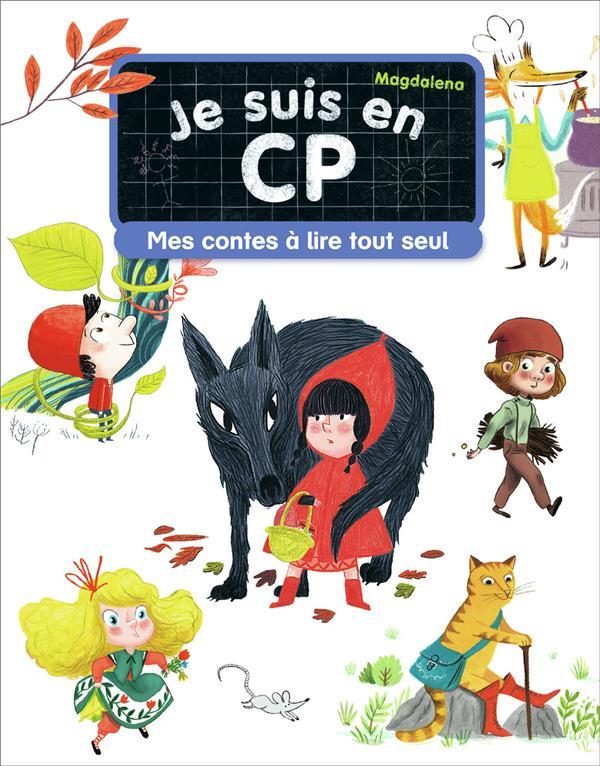 Je suis en CP ; mes contes à lire tout seul