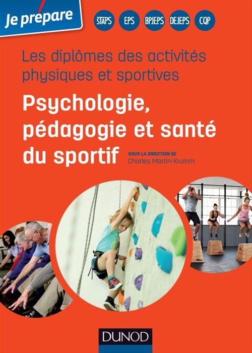 Je prépare ; les diplômes des activités physiques et sportives ; psychologie, pédagogie et santé du sportif