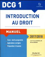 DCG 1 ; introduction au droit ; manuel et applications, QCM (édition 2017/2018)