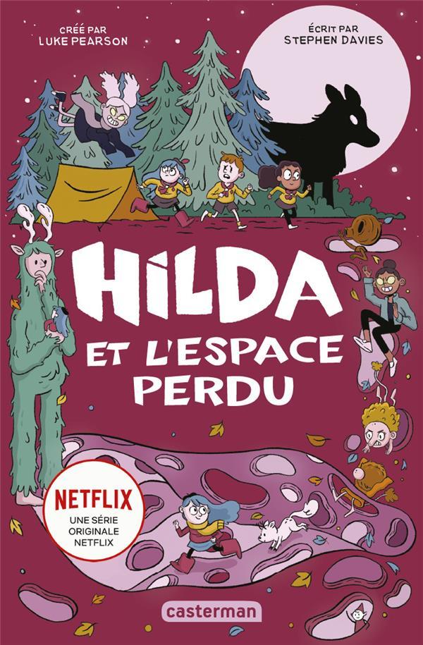 Hilda et l'espace perdu t.3