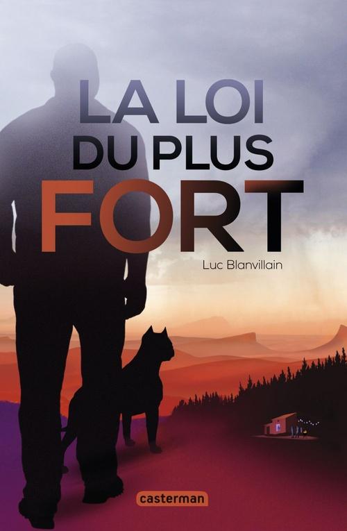 Vente EBooks : La loi du plus fort  - Luc BLANVILLAIN