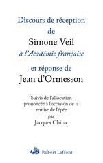Vente EBooks : Discours de réception de Simone Veil à l'Académie française  - Jean d'Ormesson - Simone Veil