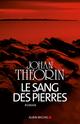 Le Sang des pierres  - Johan Theorin