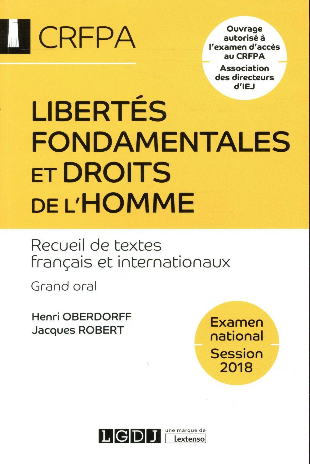 Libertés fondamentales et droits de l'homme ; CRFPA, examen national (16e édition)