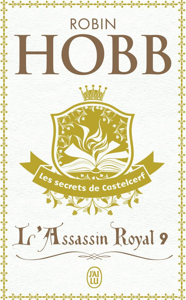 L'assassin royal T.9 ; les secrets de Castelcerf