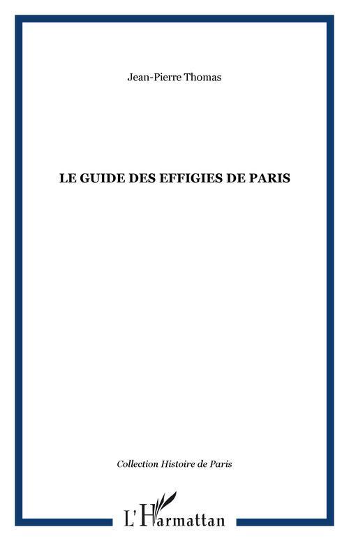Le guide des effigies de Paris