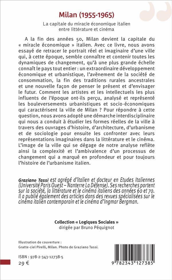 Milan (1955-1965) ; la capitale du miracle économique italien, entre littérature et cinéma