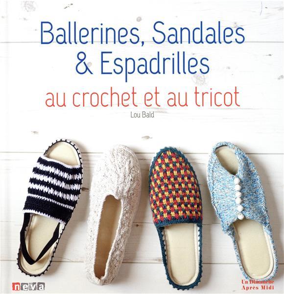 Ballerines, sandales & espadrilles ; au crochet et au tricot