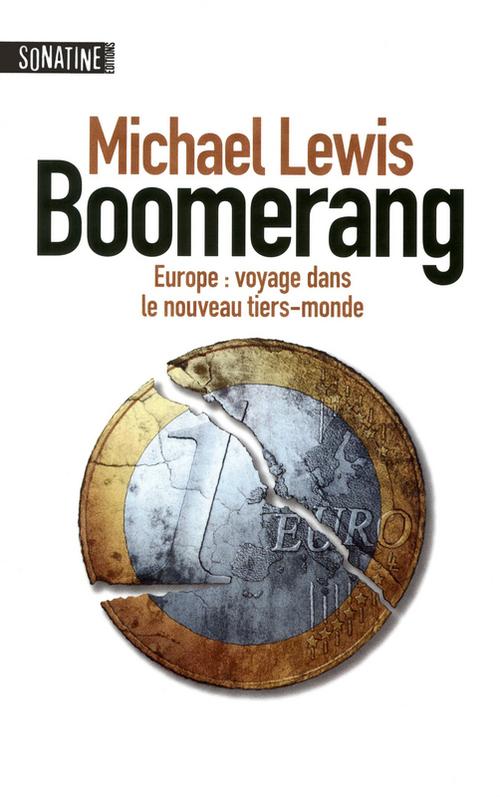 Boomerang ; Europe : voyage dans le nouveau tiers-monde