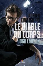 Adrien English t.3 ; le diable au corps  - Josh Lanyon