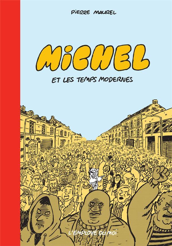 Michel, les temps modernes