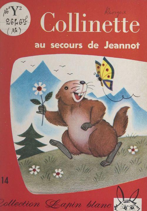 Collinette au secours de Jeannot